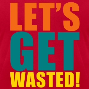 KCCO - LET'S GET WASTED T-Shirts - Men's T-Shirt by American Apparel