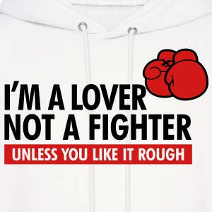 Lover Not A Fighter 1 (2c)++2012 Hoodies - Men's Hoodie