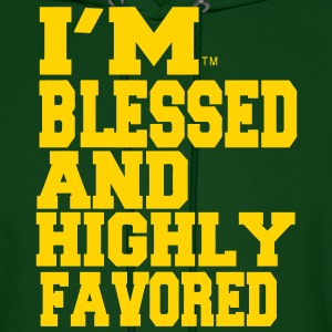 I'M BLESSED AND HIGHLY FAVORED Hoodies - Men's Hoodie
