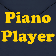 Design ~ Piano Player Hoodie w/o zipper