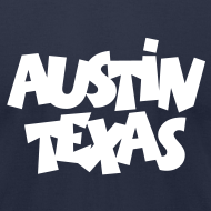 Design ~ Austin Texas T-Shirt