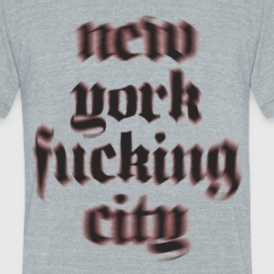 NY Fucking City - Unisex Tri-Blend T-Shirt by American Apparel