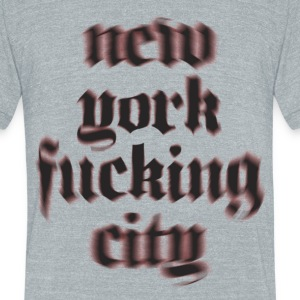 NY Fucking City - Unisex Tri-Blend T-Shirt