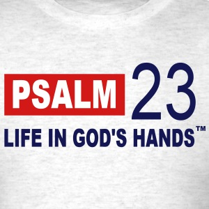 PSALM 23 LIFE IN GOD'S HANDS T-Shirts - Men's T-Shirt
