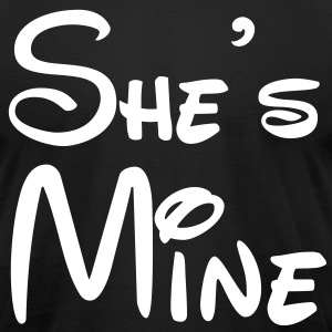 She's Mine T-Shirts - Men's T-Shirt by American Apparel
