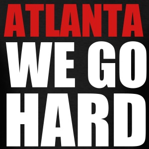 atlanta_we_go_hard - Men's T-Shirt