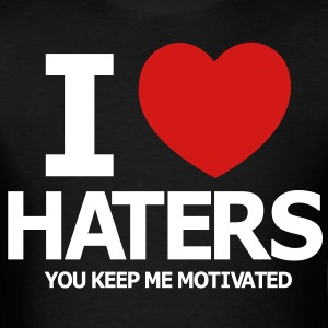 i_love_haters - Men's T-Shirt