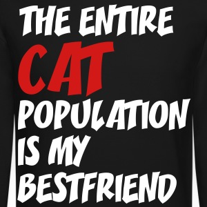 the_entire_cat_population_is my best friend  - Crewneck Sweatshirt