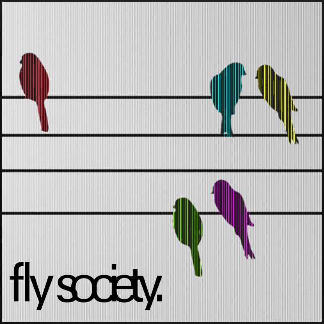 Fly Society.  Birds On A Wire.