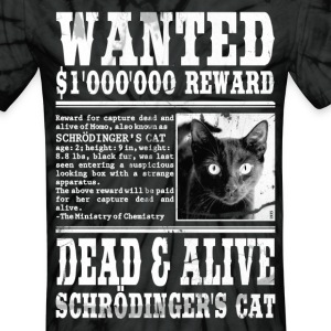 schrödinger's cat wanted dead and alive T-Shirts - Unisex Tie Dye T-Shirt