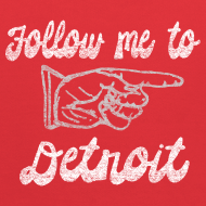 Design ~ Follow Me To Detroit