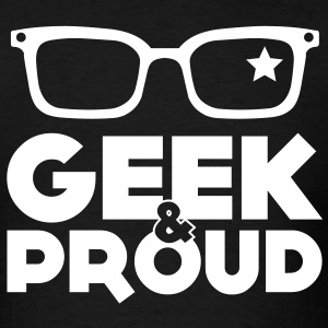 geek & proud T-Shirts - Men's T-Shirt