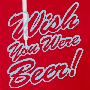 Wish You Were Beer! Zip Hoodies/Jackets - Unisex Fleece Zip Hoodie by American Apparel