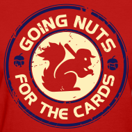 Design ~ Going Nuts Cardinal Rally Squirrel Womens Shirt