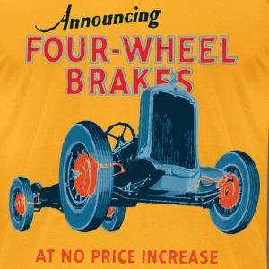 four wheel brakes - Men's T-Shirt by American Apparel