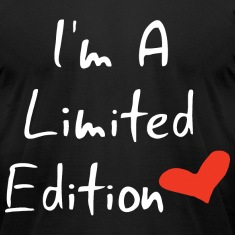 I Am A Limited Edition T-Shirts