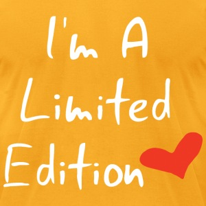 I Am A Limited Edition T-Shirts - Men's T-Shirt by American Apparel