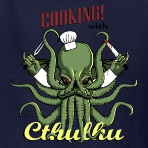 Cooking with Cthulhu! - Kids' T-Shirt
