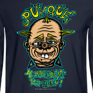 Design ~ Pulque 4 President (Mens Long Sleeve)