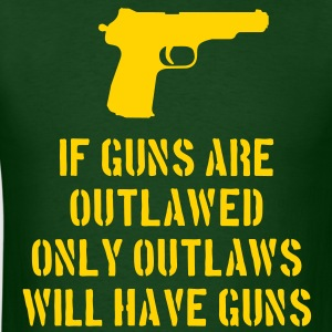 If Guns Are Outlawed... - Men's T-Shirt