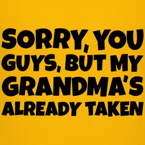 My Grandma's is already taken Funny Kids Sayings