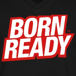 BORN READY T-Shirts - Men's V-Neck T-Shirt by Canvas