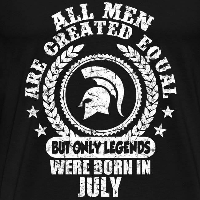 ac63a1993 all men are created equal but only legends were born july,july,legends,