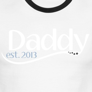 New Daddy Est 2013 T-Shirts - Men's Ringer T-Shirt