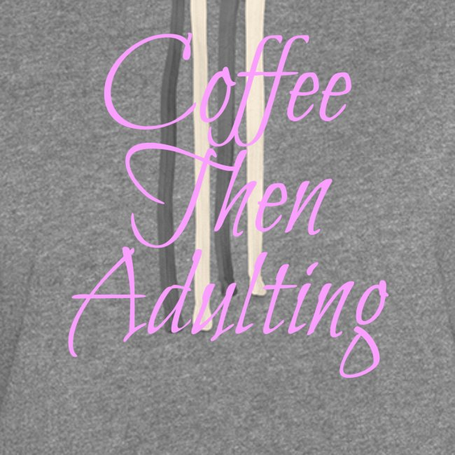 Coffee Then Adulting Hoodie Dress