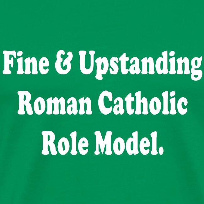 CATHOLIC ROLE MODEL