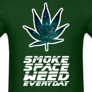 Design ~ Smoke Space Weed Everyday