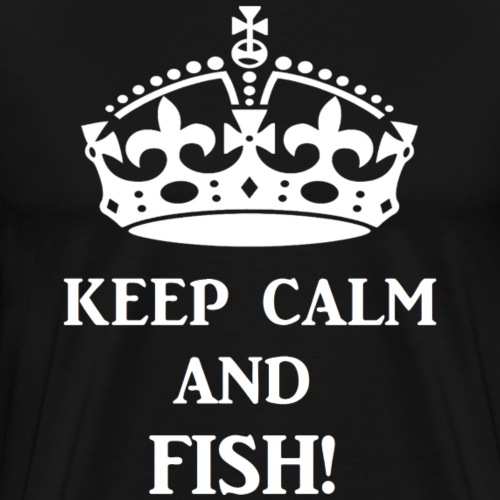 keep calm fish wht