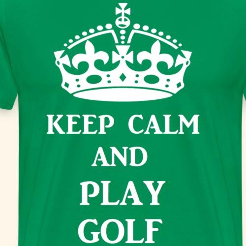 keep calm play golf wht