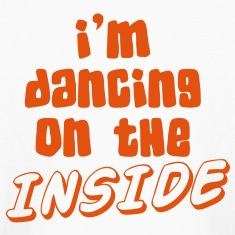 I'm dancing on the INSIDE! Kids' Shirts
