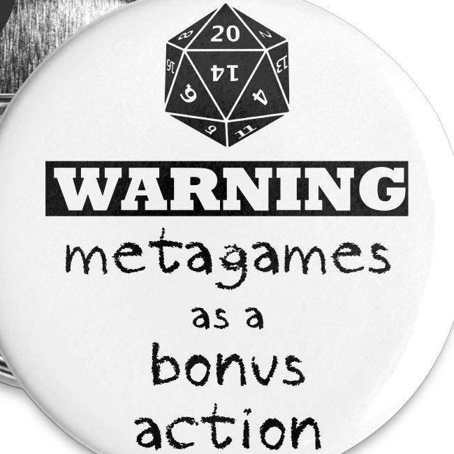 Warning Meta-Gaming Button