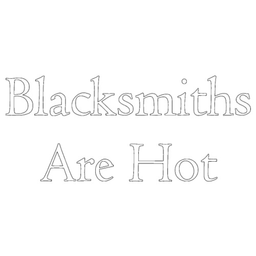 Blacksmiths are Hot