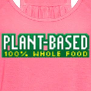 PLANT-BASED 100% Whole Food