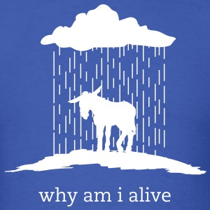 why am i alive (Gildan) - Men's T-Shirt