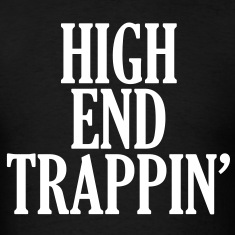 HIGH END TRIPPIN T-Shirts