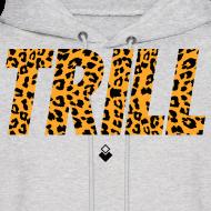 Design ~ TRILL Hoody - Mens - BrandNuThreads.com
