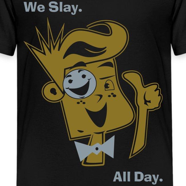 We Slay All Day Shiny Shirt Metallic Silver & Gold (Kids)