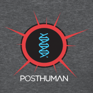 Design ~ Posthuman: Womens Tee