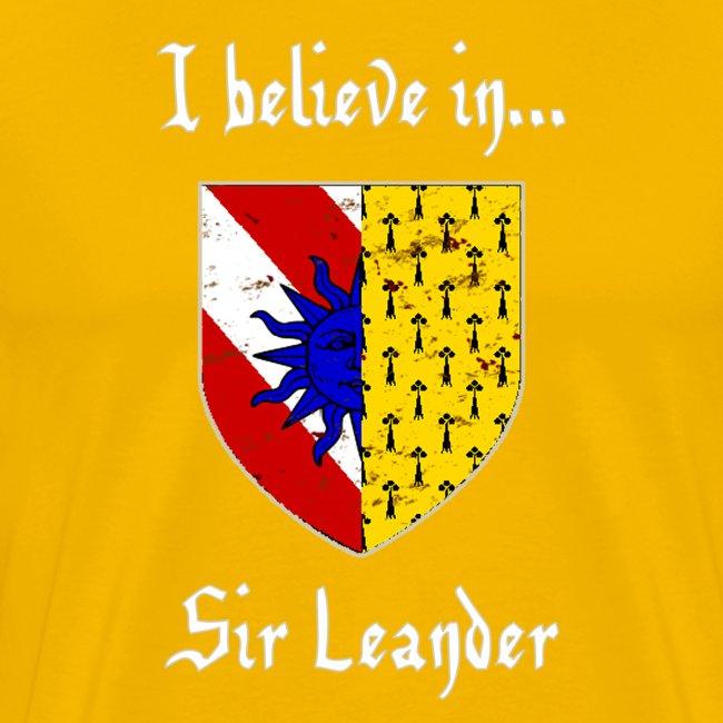 I Believe in...Sir Leander (Men's)