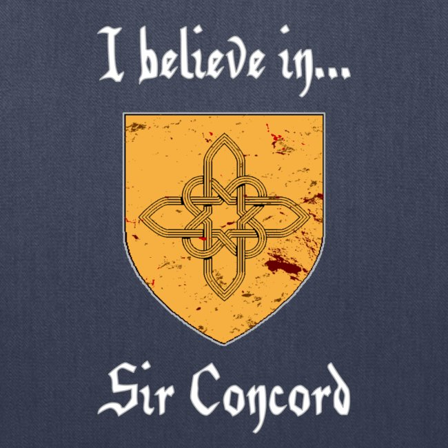I Believe in...Sir Concord (Tote)