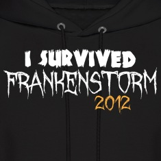I survived Frankenstorm 2012 Hoodies