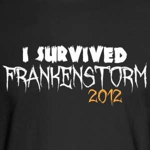 I survived Frankenstorm 2012 Long Sleeve Shirts - Men's Long Sleeve T-Shirt