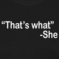Design ~ That's What She