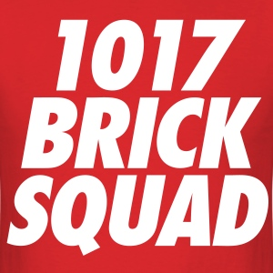 1017 Brick Squad T-Shirts - Men's T-Shirt