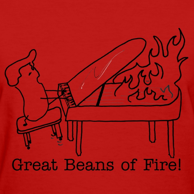 Great Beans of Fire!