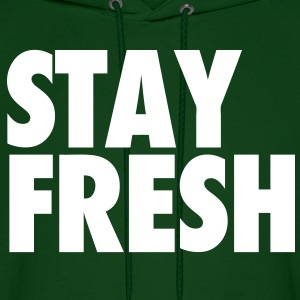 Stay Fresh Hoodies - Men's Hoodie